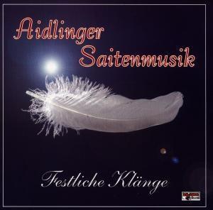 Festliche Klänge, Aidlinger Saitenmusik