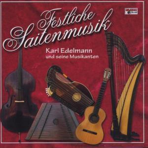 Festliche Saitenmusik, KARL und seine Musikanten Edelmann