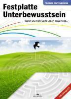 Festplatte Unterbewusstsein, m. Audio-CD, Thomas Kautenburger