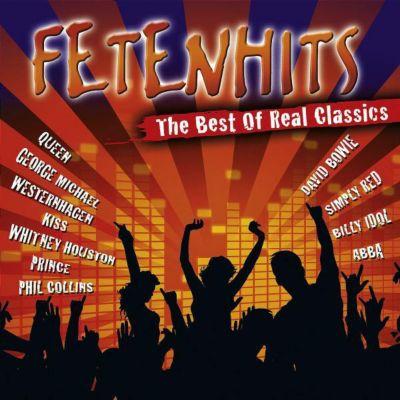 Fetenhits - Best Of Real Classics, Diverse Interpreten