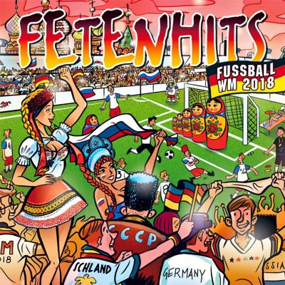 Fetenhits Fußball WM 2018 (3 CDs), Various