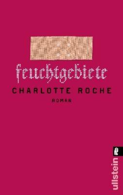 Feuchtgebiete, Charlotte Roche