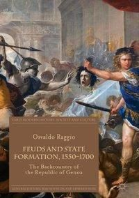 Feuds and State Formation, 1550-1700, Osvaldo Raggio