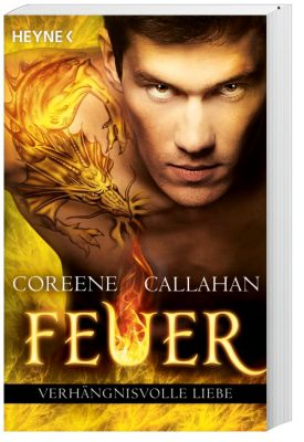 Feuer Band 4: Verhängnisvolle Liebe - Coreene Callahan |