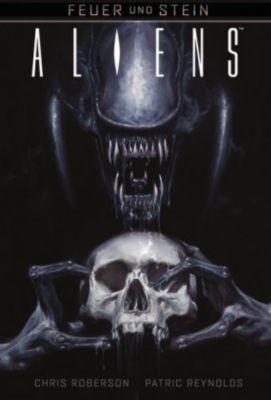 Feuer und Stein - Aliens - Chris Roberson pdf epub