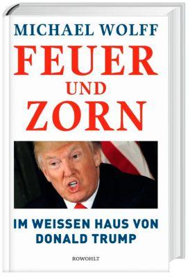 Feuer und Zorn - Michael Wolff |