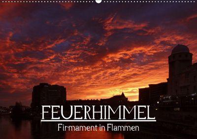 Feuerhimmel - Firmament in Flammen (Wandkalender 2019 DIN A2 quer), Alexander Bartek