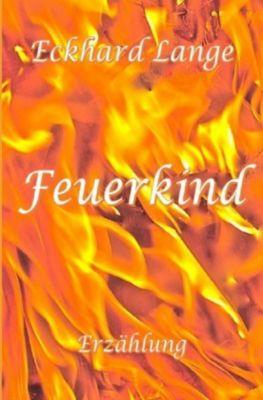 Feuerkind, Eckhard Lange