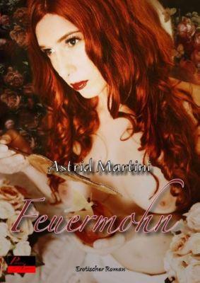 Feuermohn - Astrid Martini pdf epub