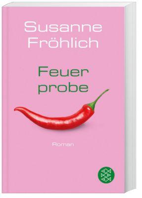 Feuerprobe - Susanne Fröhlich  