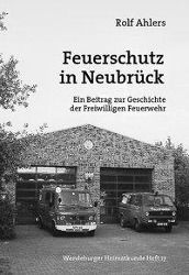 Feuerschutz in Neubrück, Rolf Ahlers