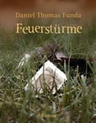 Feuerstürme - Daniel Thomas Funda pdf epub