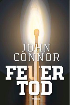 Feuertod, John Connor