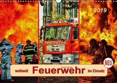 Feuerwehr - weltweit im Einsatz (Wandkalender 2019 DIN A3 quer), Peter Roder