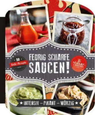 Feurig scharfe Saucen - Beverly Le Blanc  