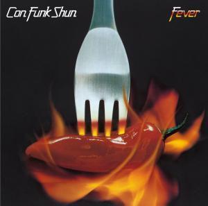 Fever, Con Funk Shun