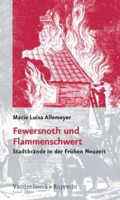 Fewersnoth und Flammenschwert, Marie L. Allemeyer