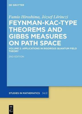 Feynman-Kac-Type Theorems and Gibbs Measures on Path Space 02, Fumio Hiroshima, József Lörinczi