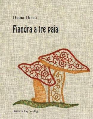Fiandra a tre paia - Diana Dussi pdf epub