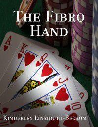 Fibro Hand, Kimberley Linstruth-Beckom