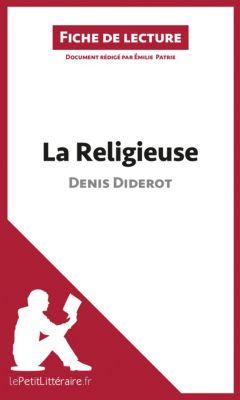 Fiche de lecture: La Religieuse de Denis Diderot (Fiche de lecture), lePetitLittéraire.fr, Émilie Patrie