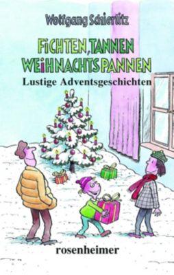 Fichten, Tannen, Weihnachtspannen - Wolfgang Schierlitz |