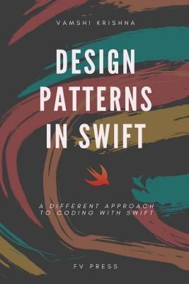 Fiction Vortex, Inc.: Design Patterns in Swift, Vamshi Krishna