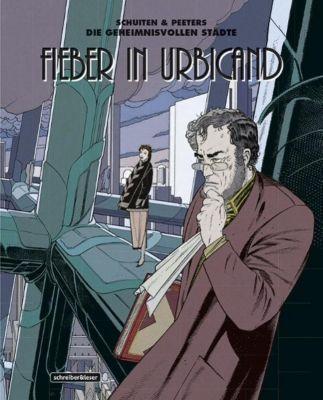 Fieber in Urbicand - Benoit Peeters  