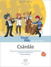 Fiedel-Max für Streichorchester, Czardas, Spielpartitur und Einzelstimmen, Andrea Holzer-Rhomberg