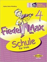 Fiedel-Max für Viola - Schule, Klavierbegleitung, Andrea Holzer-Rhomberg