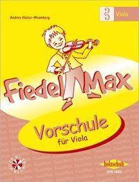 Fiedel-Max für Viola - Vorschule, m. Audio-CD, Andrea Holzer-Rhomberg