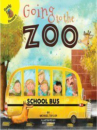 Field Trip Fun: Going to the Zoo, Michael Taylor