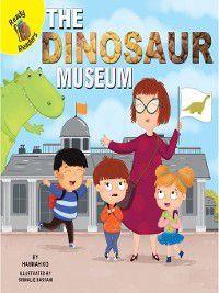 Field Trip Fun: The Dinosaur Museum, Hannah Ko