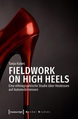 Fieldwork on High Heels, Tanja Kubes