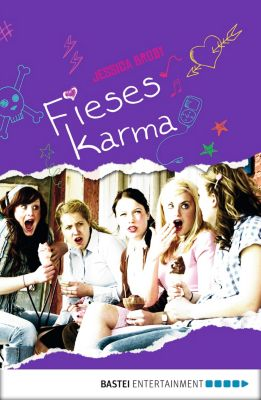 Fieses Karma, Jessica Brody