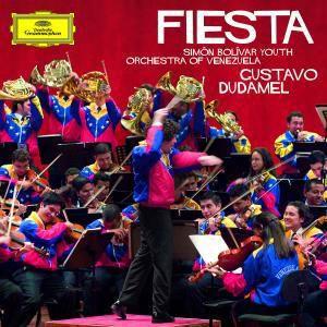 Fiesta / Dudamel Gustavo/ Simon Bolivar / Youth Orchestra, Gustavo Dudamel, Simon Bolivar Youth Orchestra