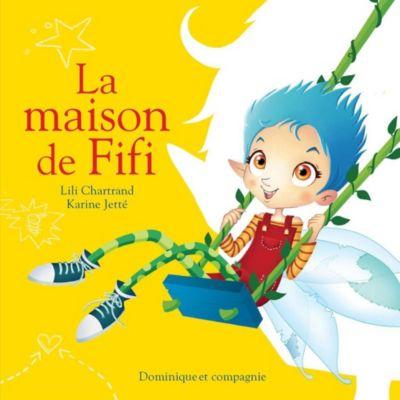Fifi la fée: La maison de Fifi, Lili Chartrand
