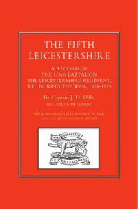 Fifth Leicestershire, Captain J. D. Hills