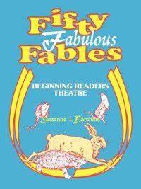 Fifty Fabulous Fables, Suzanne Barchers