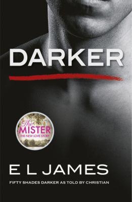 Fifty Shades: Darker, E L James
