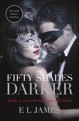Fifty Shades: Fifty Shades Darker, E L James