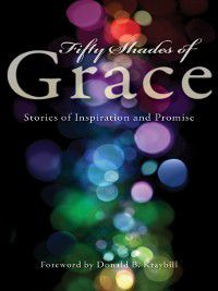 Fifty Shades of Grace