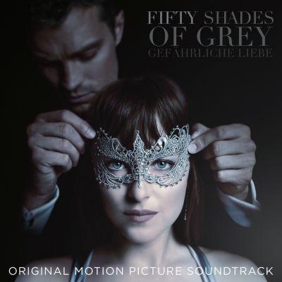 Fifty Shades Of Grey 2: Gefährliche Liebe (Original Soundtrack), Diverse Interpreten