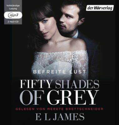 Fifty Shades of Grey - Befreite Lust, 2 MP3-CDs, E L James