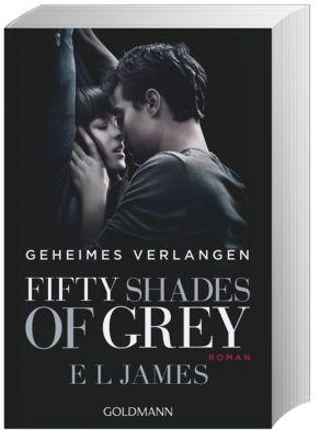 Fifty Shades of Grey - Geheimes Verlangen, E L James