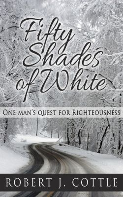 Fifty Shades of White, Robert J. Cottle