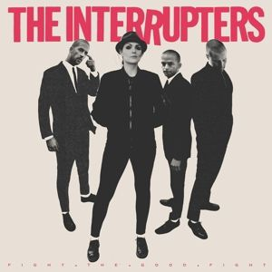 Fight The Good Fight, The Interrupters
