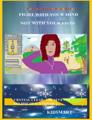 Fight With Your Mind: Not With Your Fists, Kidsmart