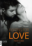 Fighting for Love Band 2: Heiße Liebe, Gina L. Maxwell
