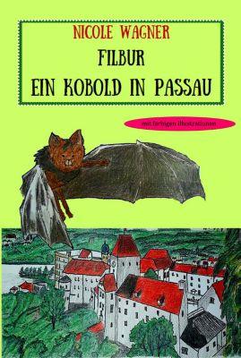 Filbur - Ein Kobold in Passau, Nicole Wagner